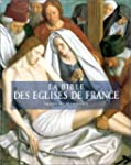 La Bible des glises de France