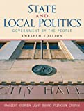State and Local Politics: Government by the People (12th Edition) (0131992317) by Magleby, David B.