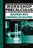 img - for Workshop Precalculus by Nancy Baxter-Hastings (2002-02-22) book / textbook / text book
