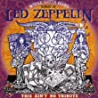 Whole Lotta Blues: the Songs of Led Zeppelin/This Ain't No Tribute