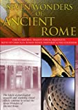 Seven Wonders Of Ancient Rome - Circus Maximus And Trajan's Forum [DVD]