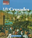 img - for Life During the Crusades (Way People Live) book / textbook / text book