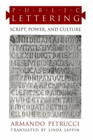Public Lettering: Script, Power, and Culture
