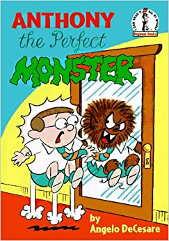 Anthony, the Perfect Monster (Step Into Reading. Step 2 Book)