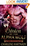 3#Stolen by the Alpha Wolf: Shifter R...