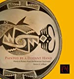 Painted by a Distant Hand: Mimbres Pottery of the American Southwest (Peabody Museum Collections Series)