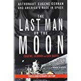 "The Last Man on the Moon: Astronaut Eugene Cernan and America's Race in Spacevon ""Eugene Cernan"""