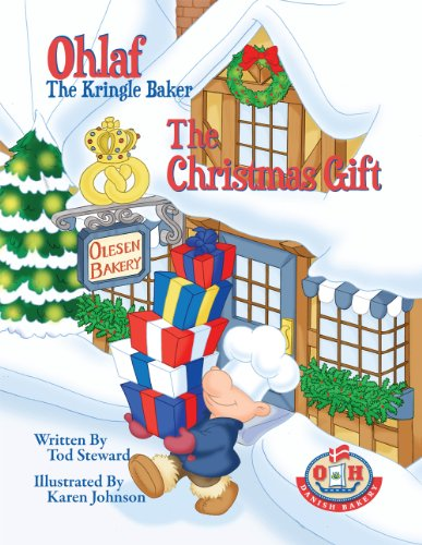 Ohlaf, the Kringle Baker: The Christmas Gift