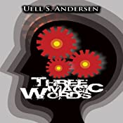 Three Magic Words | [Uell Stanley Anderson]