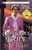 Courageous Bride (Brides of Montclair, Book 14) (0310202108) by Jane Peart
