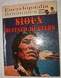 Sioux buffalo hunters (Encyclopaedia Britannica true-to-life books)