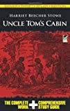 Professor Harriet Beecher Stowe Uncle Tom's Cabin (Dover Thrift Study Edition)