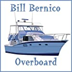 Overboard: A Short Story | Bill Bernico