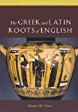 img - for The Greek & Latin Roots of English book / textbook / text book