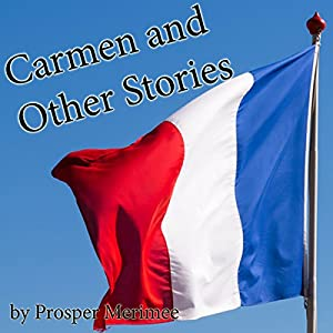 Carmen and Other Stories Audiobook