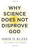 img - for Why Science Does Not Disprove God book / textbook / text book