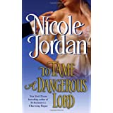 To Tame a Dangerous Lord ~ Nicole Jordan