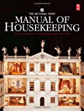 img - for The National Trust Manual of Housekeeping: The Care of Collections in Historic Houses Open to the Public book / textbook / text book