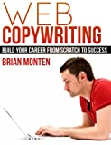 Web Copywriting: Build Your Career From Scratch To Success