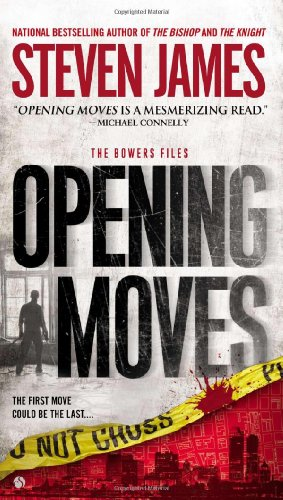 Image of Opening Moves: The Bowers Files (Patrick Bowers)