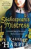 Karen Harper Shakespeare's Mistress: Historical Fiction