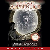 Attack of the Fiend: The Last Apprentice, #4 | [Joseph Delaney]