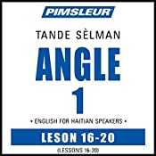 ESL Haitian Phase 1, Unit 16-20: Learn to Speak and Understand English as a Second Language with Pimsleur Language Programs    Pimsleur