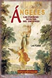 img - for  ngeles, las fuerzas ocultas del universo (Spanish Edition) book / textbook / text book