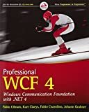 Professional WCF 4: Windows Communication Foundation with .NET 4