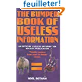 The Bumper Book of Useless Information: An Official Useless Information Society Publication