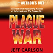 Plague War: The Author's Cut | [Jeff Carlson]