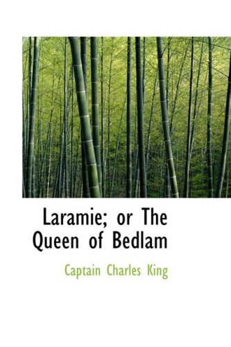 Laramie; or The Queen of Bedlam