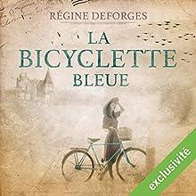 La bicyclette bleue : 1939-1942 (La bicyclette bleue 1) | Livre audio Auteur(s) : Régine Deforges Narrateur(s) : Véronique Groux de Miéri, Hervé Lavigne