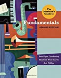 The Musicians Guide to Fundamentals (Second Edition)  (The Musicians Guide Series)