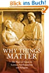 Why Things Matter: The Place of Value...