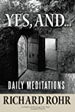 img - for Yes, and...: Daily Meditations book / textbook / text book