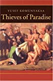 Thieves of Paradise (Wesleyan Poetry Series)