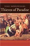 Thieves of Paradise (Wesleyan Poetry Series)