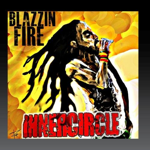 Inner Circle - blazzin fire - Zortam Music