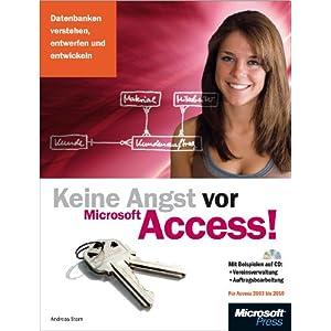 eBook Cover für  Keine Angst vor Access Datenbanken verstehen entwerfen und entwickeln f uuml r Access 2003 bis 2010