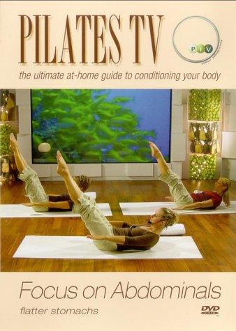 Pilates TV - Focus on Abdominals [DVD]