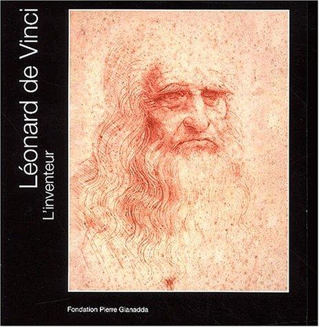 Léonard de Vinci. L'inventeur