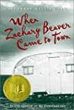 When Zachary Beaver Came to Town (Yearling Books) (0613338626) by Holt, Kimberly Willis