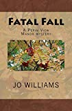 Fatal Fall (Pepin View Manor Mysteries Book 4)