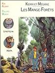 Kerri et M�gane, Tome 1 : Les Mange-f...