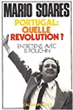 img - for Portugal, quelle revolution?: Entretiens avec Dominique Pouchin (French Edition) book / textbook / text book