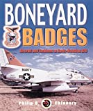 Boneyard Badges: Aircraft and Emblems at Davis-Monthan AFB