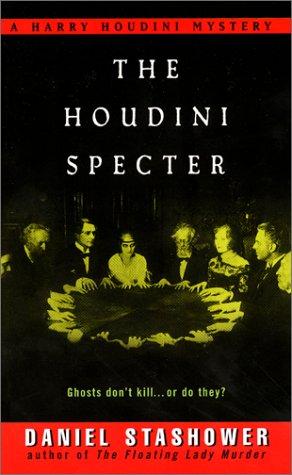 Houdini Specter, DANIEL STASHOWER