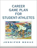 img - for Career Game Plan for Student-Athletes by Jennifer Bohac (1999-08-05) book / textbook / text book