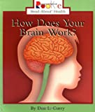 img - for How Does Your Brain Work (Rookie Read-About Health) book / textbook / text book